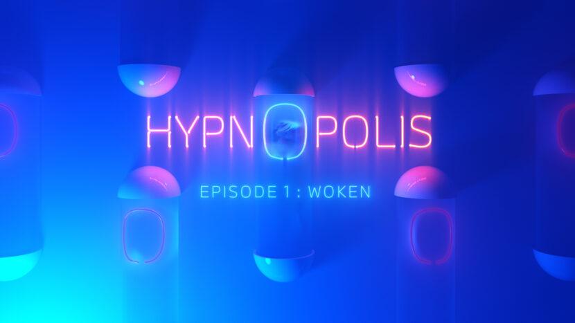 P90392024 highRes  hypnopolis woken ep 830x467