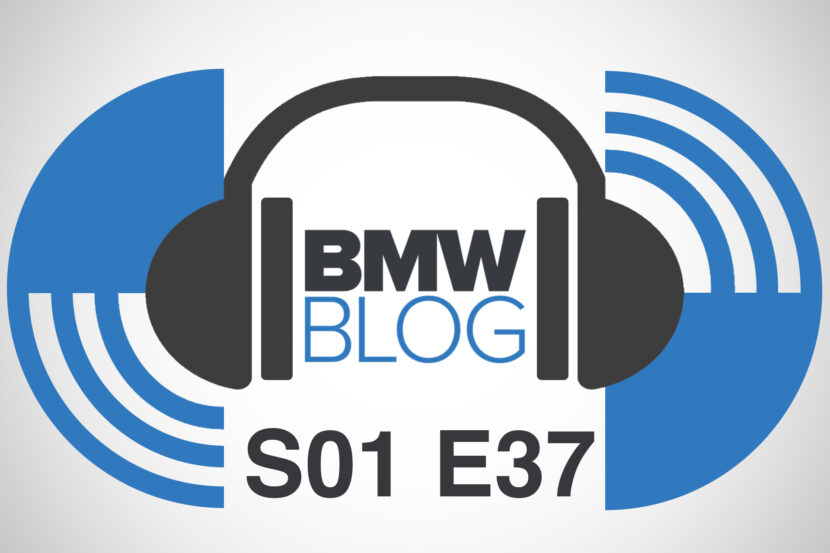 podcast bmwblog episode 37 830x553