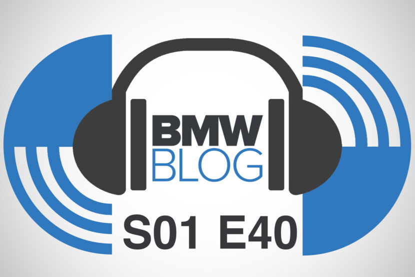 bmwblog podcast episode 40 830x553